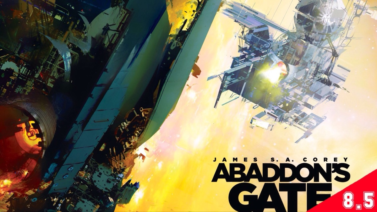 The Expanse, #3 - Abaddon's Gate (BOOK REVIEW)