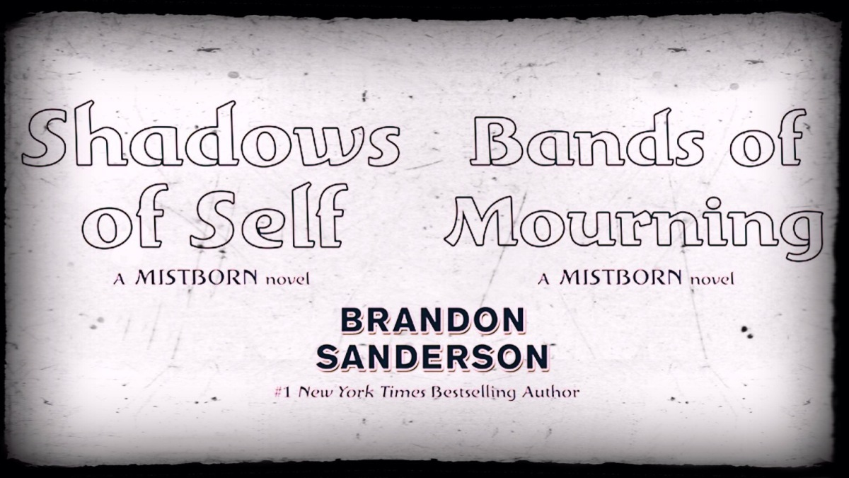 Brandon Sanderson Has Finished Not One, But Two Mistborn Sequels!?