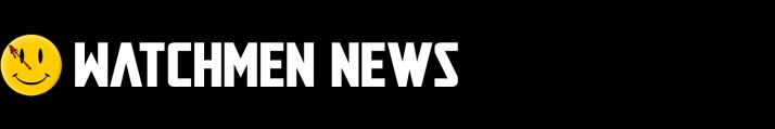 Watchmen News